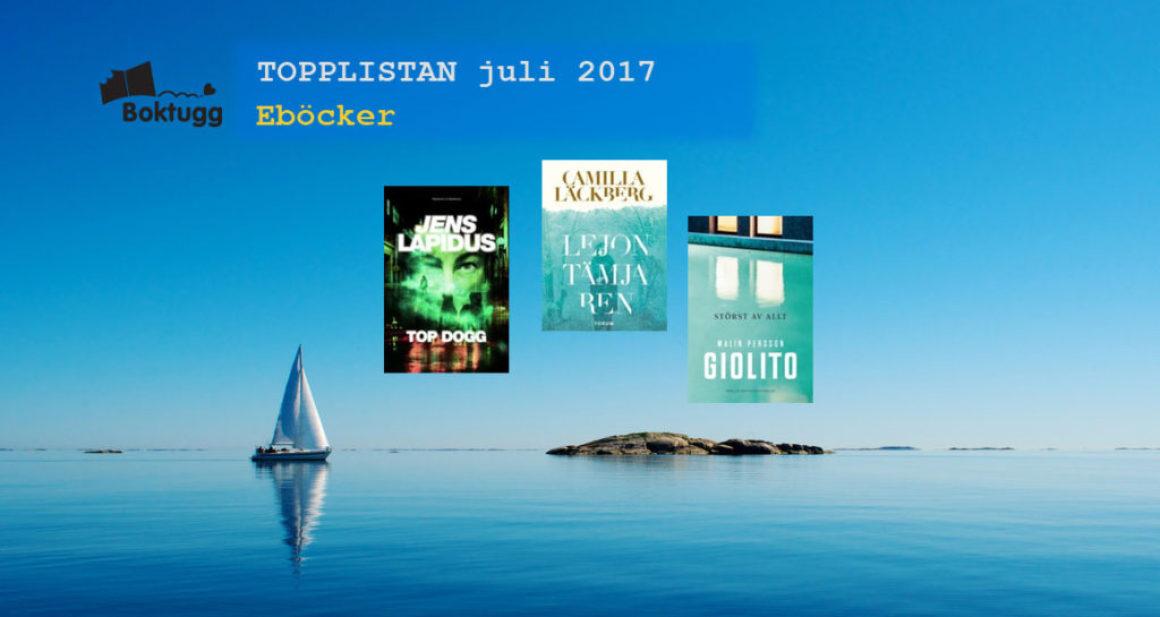 Topplistan Juli 2017 – Mest sålda böckerna i Sverige – Eböcker