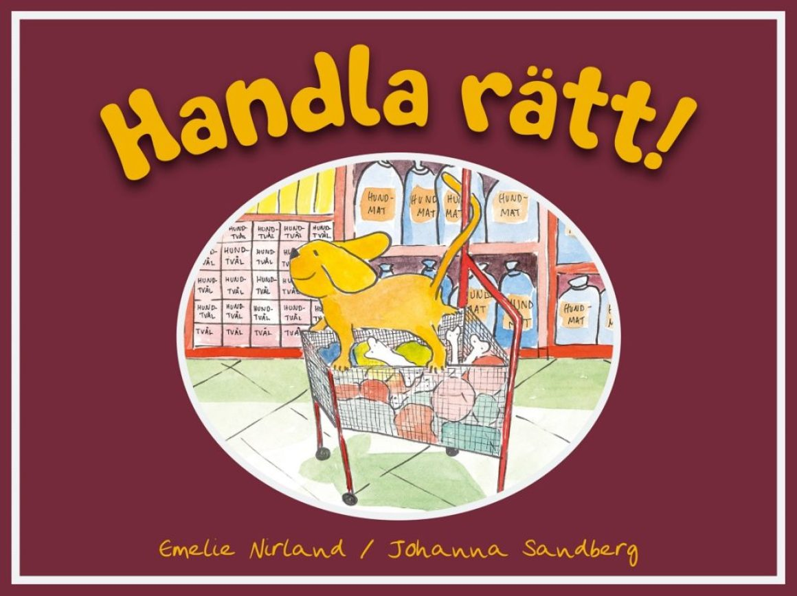 Boktips: Handla rätt av Emelie Nirland och Johanna Sandberg