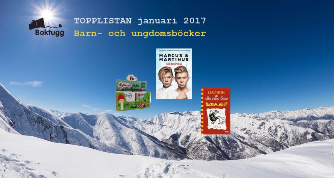 Topplistan jan 2017: Mest sålda böckerna i Sverige – Barn & Ungdom