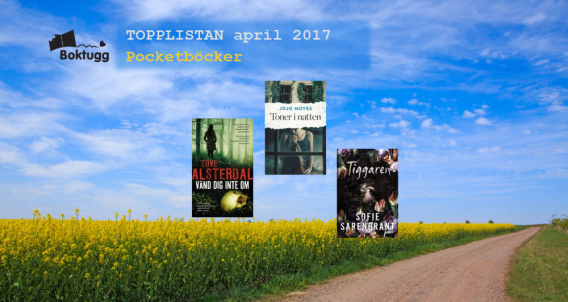 Topplistan april 2017: Mest sålda böckerna i Sverige – Pocket