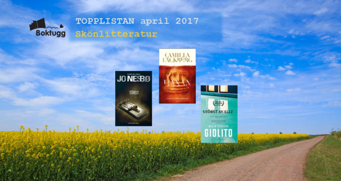 Topplistan april 2017: Mest sålda böckerna i Sverige – Skönlitteratur