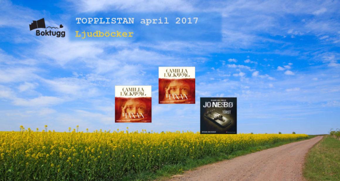Topplistan april 2017: Mest sålda böckerna i Sverige – Ljudböcker