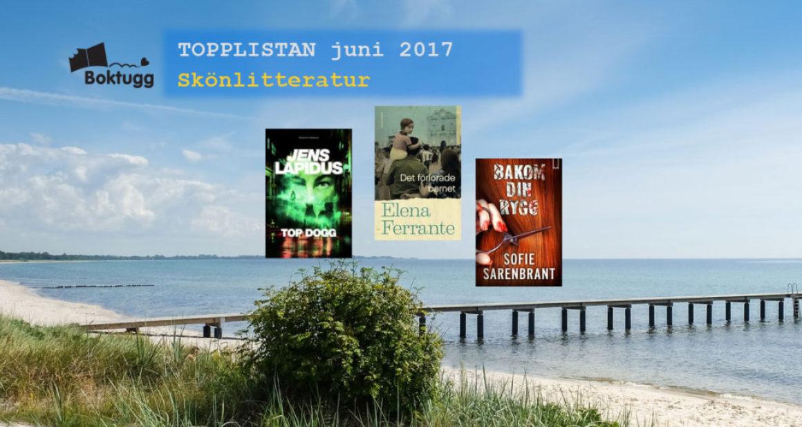 Topplistan juni 2017: Mest sålda böckerna i Sverige – Skönlitteratur