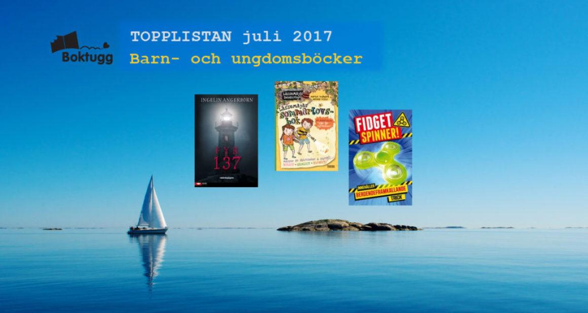Topplistan Juli 2017 – Mest sålda böckerna i Sverige – Barn- och ungdomsböcker