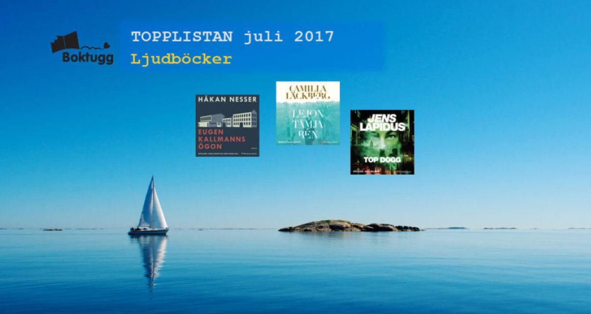 Topplistan juli 2017: Mest sålda böckerna i Sverige – Ljudböcker