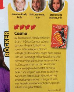 Cosmo fick höga betyg i tidningen KamratPosten