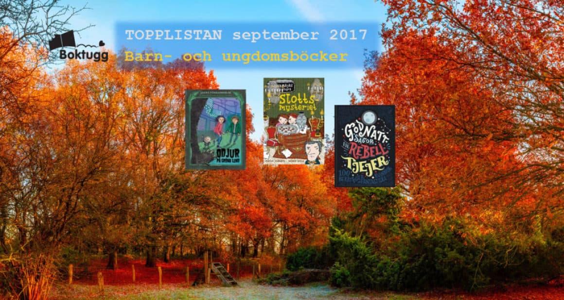 Topplistan September 2017 – De 20 mest sålda böckerna i Sverige – Barn- och ungdomsböcker