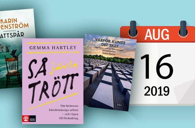 Den 16 augusti 2019 kommer bland annat dessa tre titlar ut - tillsammans med över 200 andra. Bakgrundsfoto: iStock. Montage: Boktugg.