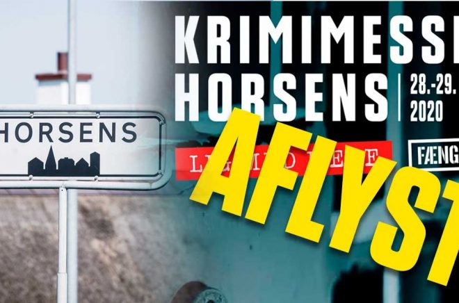 Den stora festen för alla som älskar kriminalromaner - Krimimessen i Horsens - är inställd efter danska myndigheters rekommendationer kring Coronaviruset. Foto: iStock, bildmontage: Boktugg.