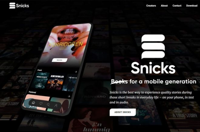 Snicks är berättelser i mobilen. Som avsnitt i en följetong i både text- och ljudformat.