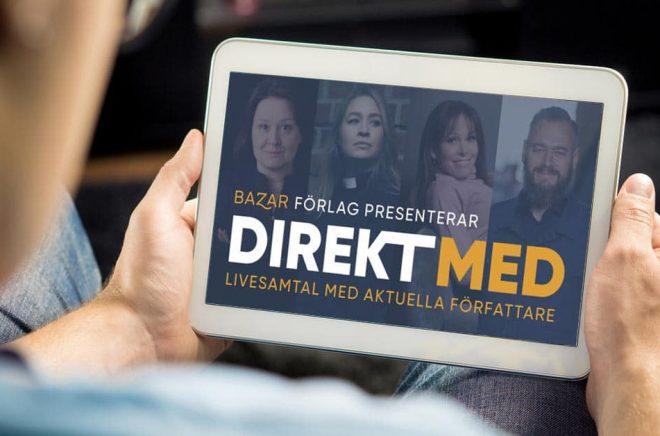 Med start i september lanserar Bazar Förlag en ny digital samtalsserie under namnet DIREKT MED. I livesända, modererade samtal via Facebook. Foto: iStock. Montage: Boktugg.