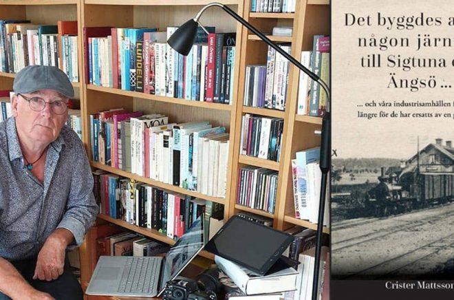 Författaren Crister Mattsson har skrivit en bok om järnvägen som aldrig byggdes.