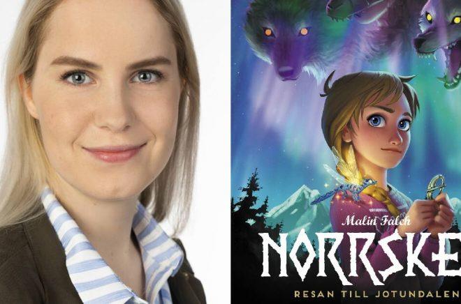 Malin Falch. Foto: Egmont Publishing Norge. Omslag (beskuret): Norrsken – resan till Jotundalen av Malin Falch.